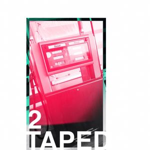 Taped 2