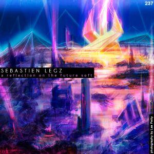 Sebastien Legz - A Reflection On The Future Soft