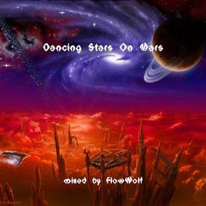 DJ FlowWolf - Dancing Stars On Mars