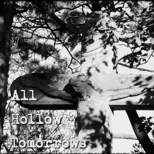 All Hollow Tomorrows