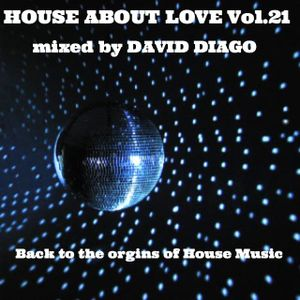 David Diago presents House About Love Vol. 21