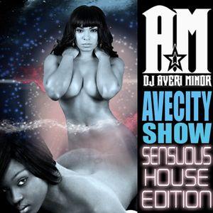 AveCity Show: Sensuous House Edition