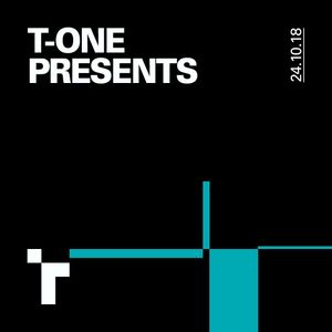 T-One Presents - 24 October 2018