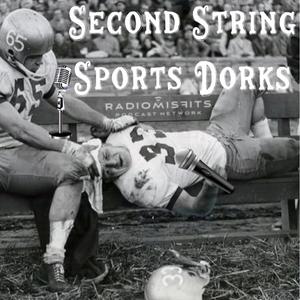 Second String Sports Dorks – 03/25/16