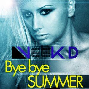 Veek D -  Bye bye summer (PromotionalMix)
