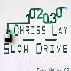 Chriss Lay a.k.a. Korcsolai - Slow Drive 02.
