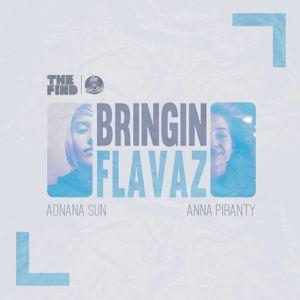 Adnana Sun & Anna Piranty - Bringin Flavaz