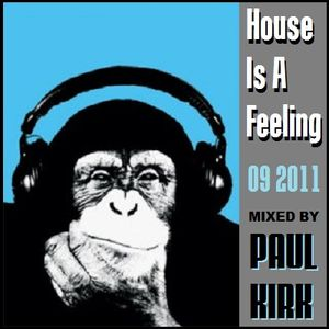 House Is A Feeling podcast 092011