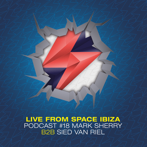 Clandestin pres. Full on Ibiza Podcast #18: Live mix by Mark Sherry B2B Sied Van Riel.