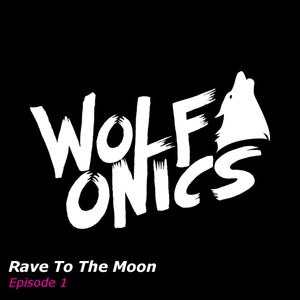 Rave To The Moon - Episode 1
