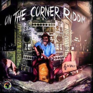 ''On The Corner'' Riddim Mix!