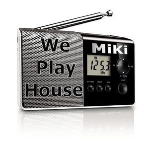 MiKi - We Play House