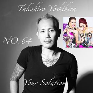 Takahiro Yoshihira. present Your Solution.Episode.No64 guest X Poison