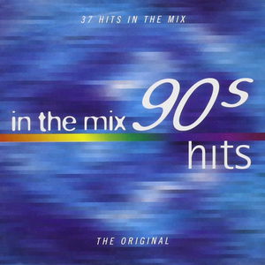 In The Mix '90's Hits  'Various Artists,