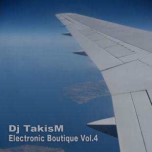 TakisM - Electronic Boutique Vol.4