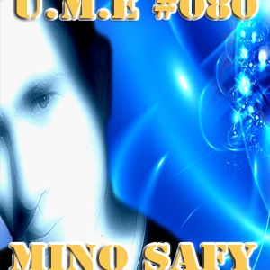 U.M.E #080 with MINO SAFY EXCLUSIF GUESTMIX