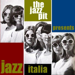 The Jazz Pit Vol 5 - Jazz Italia No.1