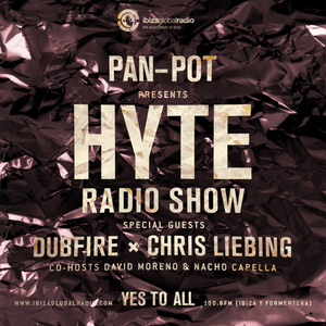 Pan-Pot - Hyte on Ibiza Global Radio Feat. Dubfire B2B Chris Liebing - September 28