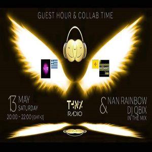 NaN_RainBow&DJ QBIX_In_The_Mix @ThnxRadio.com Guest-Hour&Collab-Time_2Hours DjSet [13-05-2017]