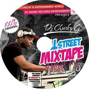STREET MIXTAPE VOL 5 BY DJ CHUCKY G AFROMIX HOUR DJ AMSTERDAM.mp3