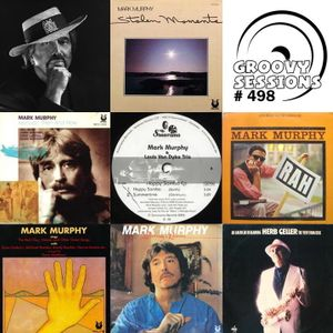 Groovy Sessions 498 2015- 11- 08 (Tribute to Mark Murphy)