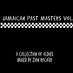 jamaican past masters vol 1 (oldies compilation by zaion rocker)
