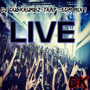 Trap -Edm Mix 1