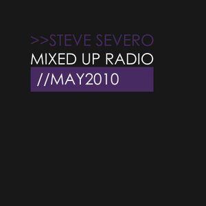 Steve Severo @ Mixed Up Radio May/2 2010