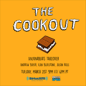 The Cookout 039: Anjunabeats Takeover w/ Andrew Bayer, Ilan Bluestone, & Jason Ross