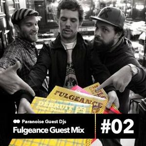 Fulgeance guest mix on Paranoise