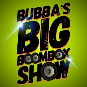 Bubba's BIG Boombox Show 190810