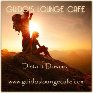 Guido's Lounge Cafe Broadcast 0298 Distant Dreams (20171117)