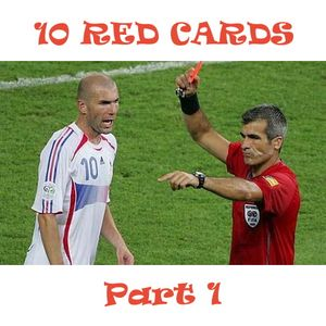 10 Red Cards (Part 1)