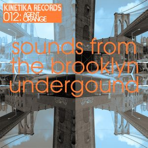 Sounds from the Brooklyn Underground 012 with Agent Orange