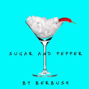 Sugar And Pepper mix#1 by BERBUSH
