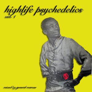 highlife psychedelics vol. 1
