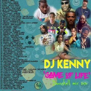 DJ KENNY GAME OF LIFE DANCEHALL MIX JUNE 2020