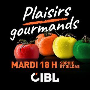 Première émission Plaisirs Gourmands de la saison 2019-2020 ! 10 septembre 2019