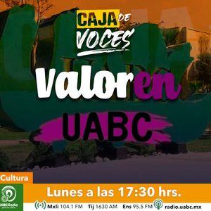 Caja de voces 02 – La Campaña Valor En UABC