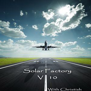 Christish - Solar Factory 10 part2
