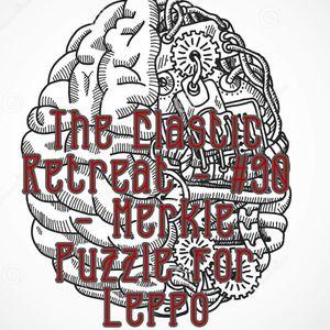 The Elastic Retreat #90 - Merkle Puzzle for Leppo of Vaporbat Records - It is