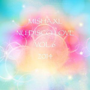 MISHA XL - NU DISCO LOVE vol.6