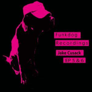 Funkdog Recordings Presents - EP5 and EP6 - mixed