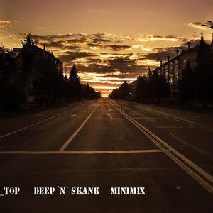 Deep `n` Skank