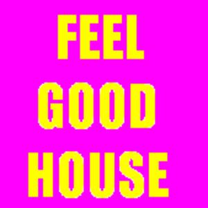 Feel Good House Podcast 13