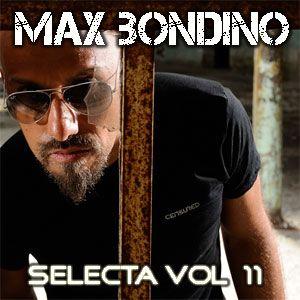 Max Bondino - Selecta Volume 11