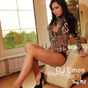 DJ Emes - ShortCut vol. 9 [ Sexy Mix! ]