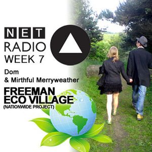Week 7 - Dom & Mirthful - Freeman Eco Village