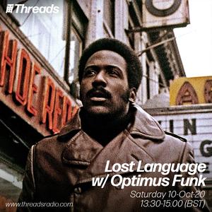 Lost Language w/ Optimus Funk - 10-Oct-20