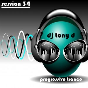 Session 34 - Progressive Trance